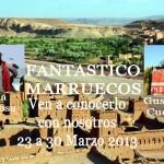 ¿Qué haces en Semana Santa? Viaja a Marruecos con Alicia Sornosa y Gustavo Cuervo